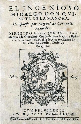 El  ingenioso hidalgo don Quijote de la Mancha. First print 1605.