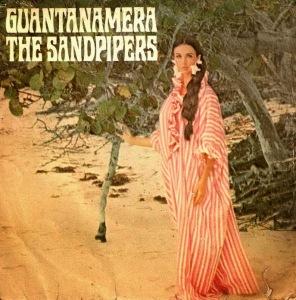 Guantanamera - The Sandpippers