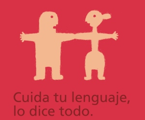 """Look after your language, it says it all'. Illustration cover of a document produced by the Instituto Asturiano de la Mujer, only available in Spanish."