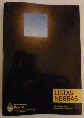 Cover of Listas negras, Black Lists, a public report from the Minister of Defense, Argentinean Presidency